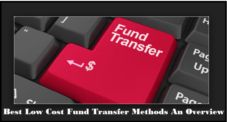 Best Low Cost Fund Transfer Methods An Overview