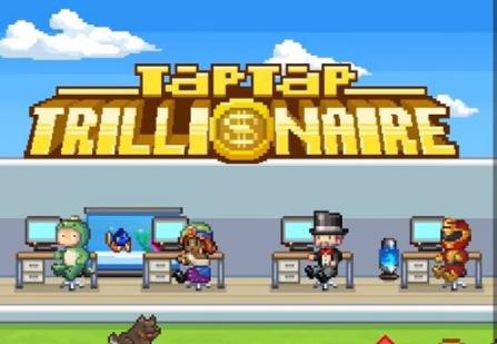 tap-tap-trillionare