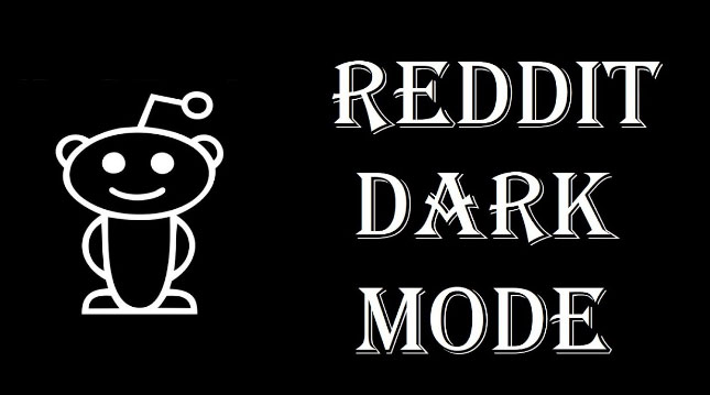 Enable Reddit Dark Mode : How to turn on Reddit Dark Theme